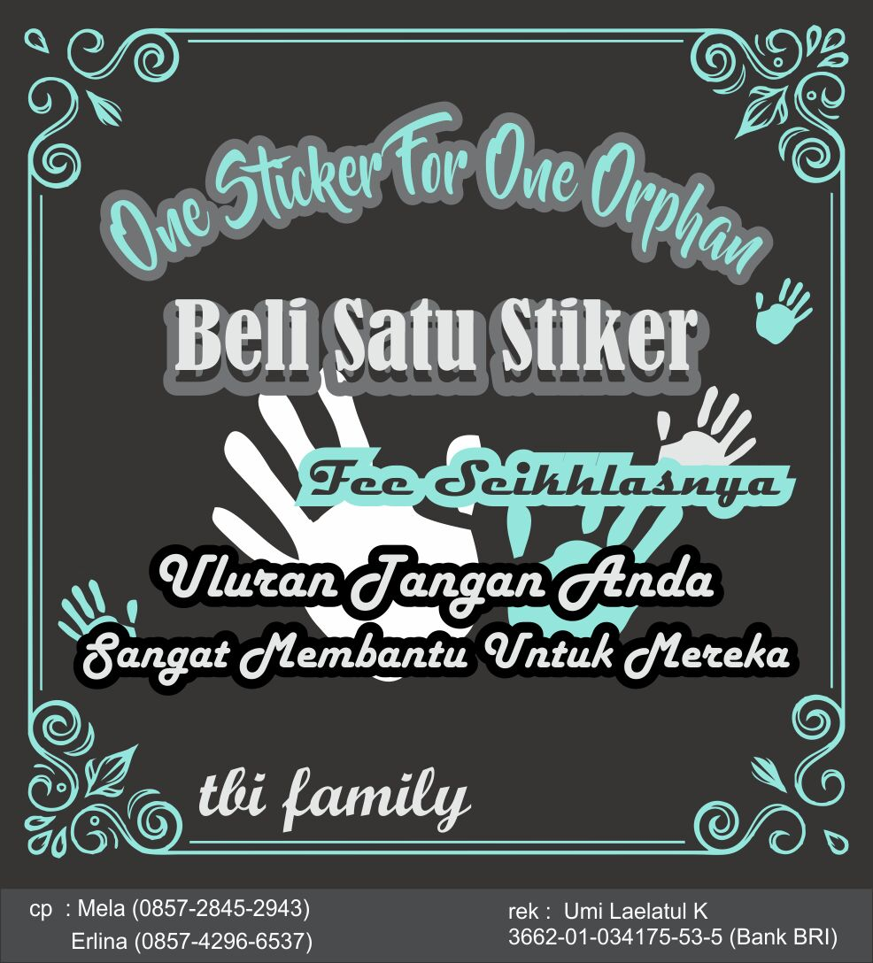Desain stiker 'One Sticker For One Orphan""